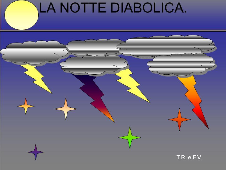 22 LA NOTTE DIABOLICA. T.R. e F.V.
