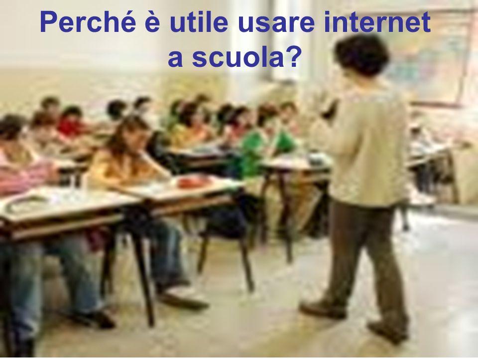 Perché è utile usare internet a scuola