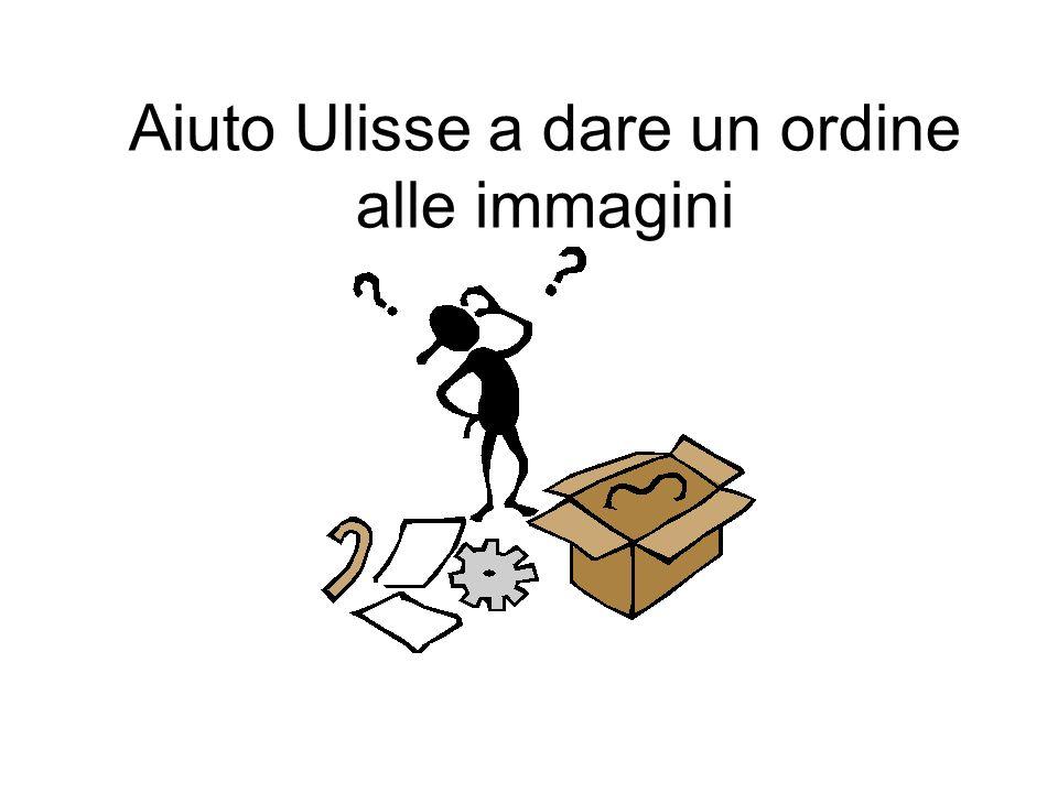 Aiuto Ulisse a dare un ordine alle immagini