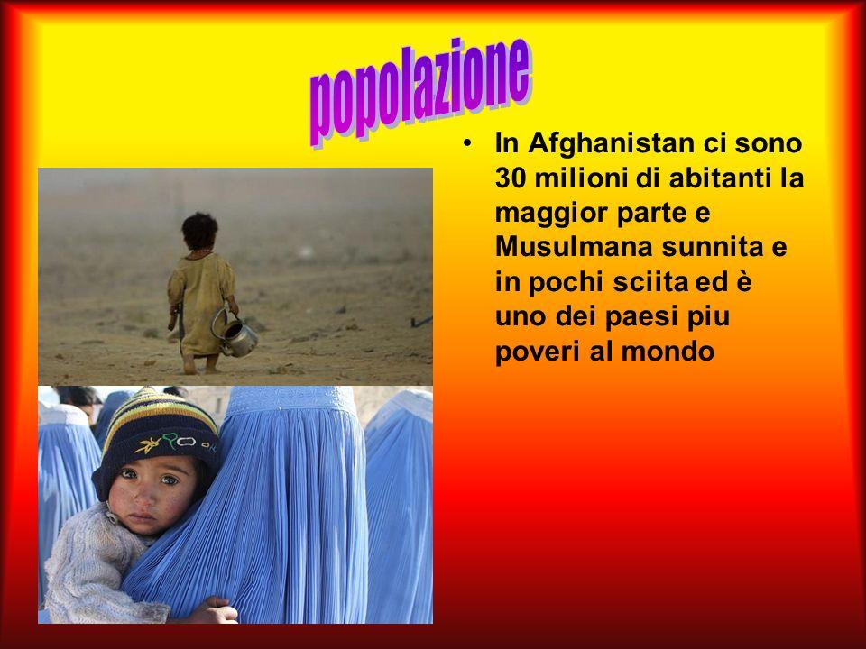 . In Afghanistan ci sono 30 milioni di abitanti la maggior parte e Musulmana sunnita e in pochi sciita ed è uno dei paesi piu poveri al mondo