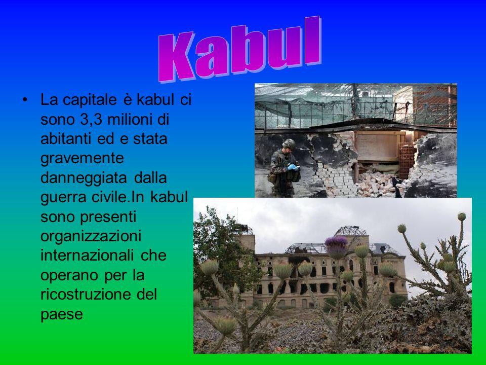 . La capitale è kabul ci sono 3,3 milioni di abitanti ed e stata gravemente danneggiata dalla guerra civile.In kabul sono presenti organizzazioni inte