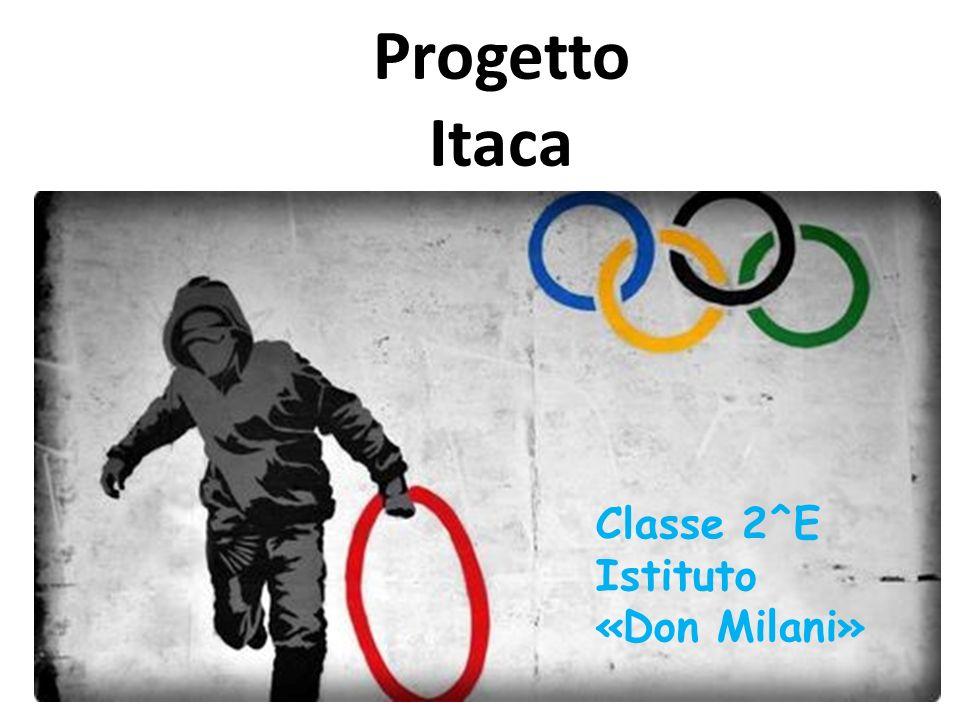 Progetto Itaca Classe 2^E Istituto «Don Milani»