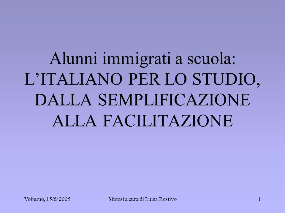 Vobarno, 15/6/ 200512 Obiettivi principali rispetto alla lingua di studio:.