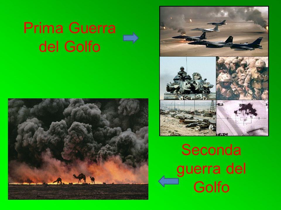Prima Guerra del Golfo Seconda guerra del Golfo