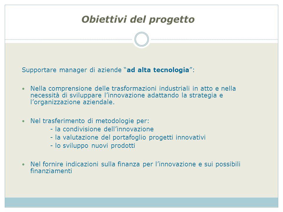 Supportare manager di aziende ad alta tecnologia: Nella comprensione delle trasformazioni industriali in atto e nella necessità di sviluppare linnovaz