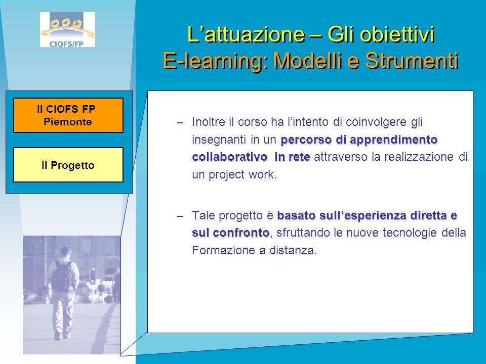 percorso di apprendimento collaborativoin rete –Inoltre il corso ha lintento di coinvolgere gli insegnanti in un percorso di apprendimento collaborati