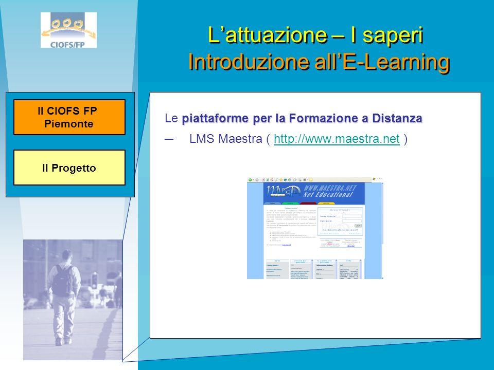 piattaforme per la Formazione a Distanza Le piattaforme per la Formazione a Distanza LMS Maestra ( http://www.maestra.net )http://www.maestra.net Latt