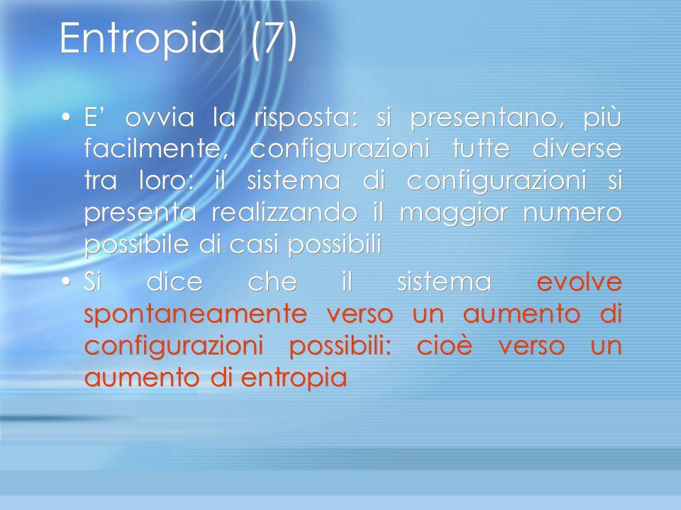 Entropia (6) così O così?