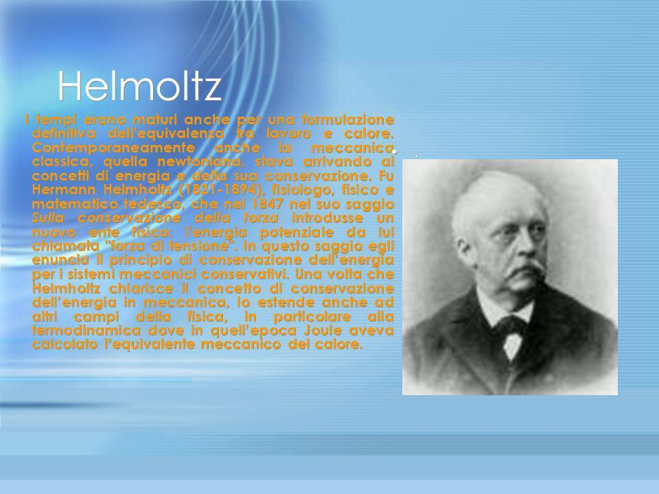 Mayer Sull equivalenza tra calore e lavoro è da ricordare anche Julius Mayer (1814-1878), medico tedesco, che però non vedr à riconosciuto il suo lavo