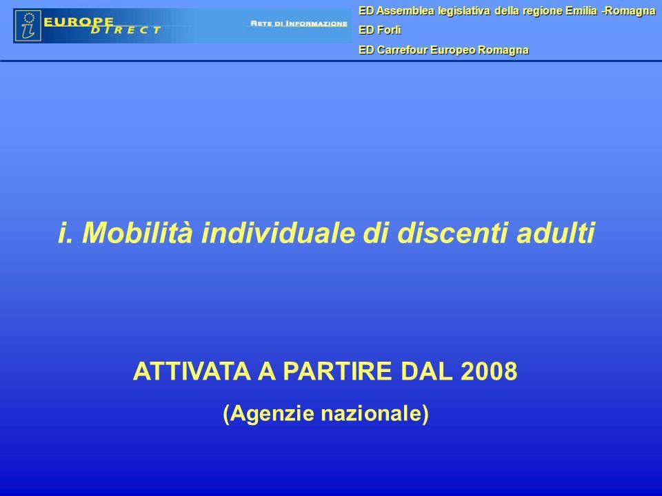ED Assemblea legislativa della regione Emilia -Romagna ED Forlì ED Carrefour Europeo Romagna i. Mobilità individuale di discenti adulti ATTIVATA A PAR