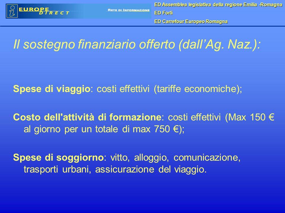 ED Assemblea legislativa della regione Emilia -Romagna ED Forlì ED Carrefour Europeo Romagna Il sostegno finanziario offerto (dallAg.