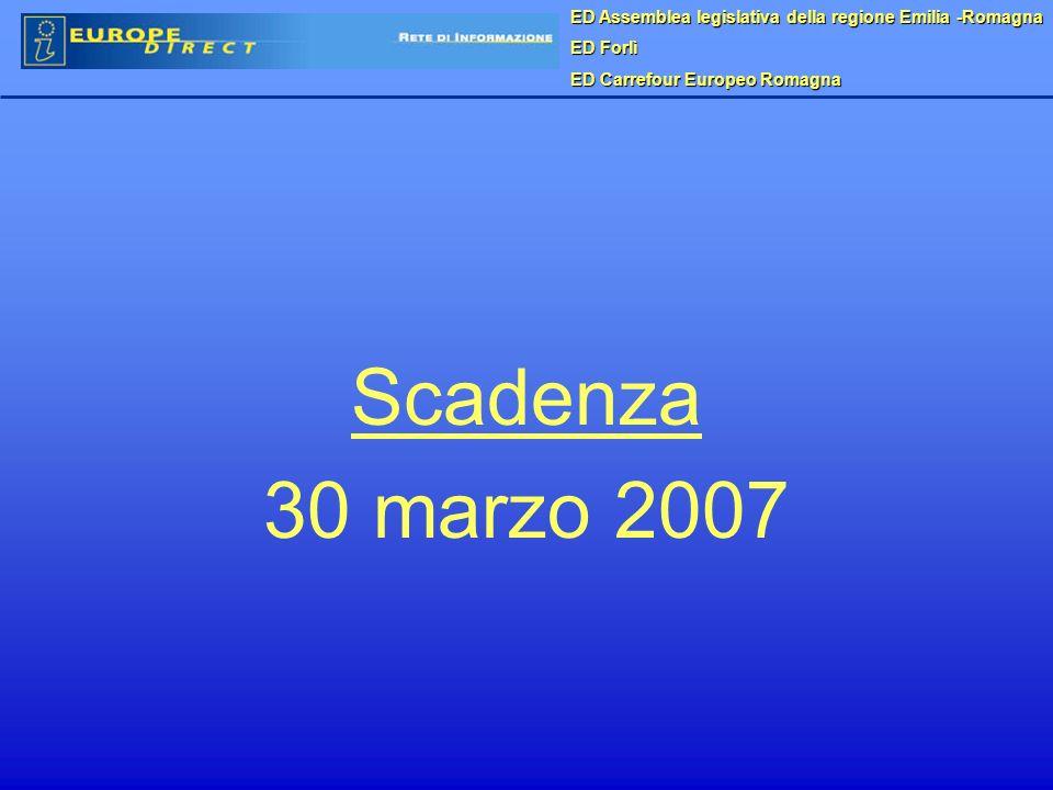 Scadenza 30 marzo 2007 ED Assemblea legislativa della regione Emilia -Romagna ED Forlì ED Carrefour Europeo Romagna
