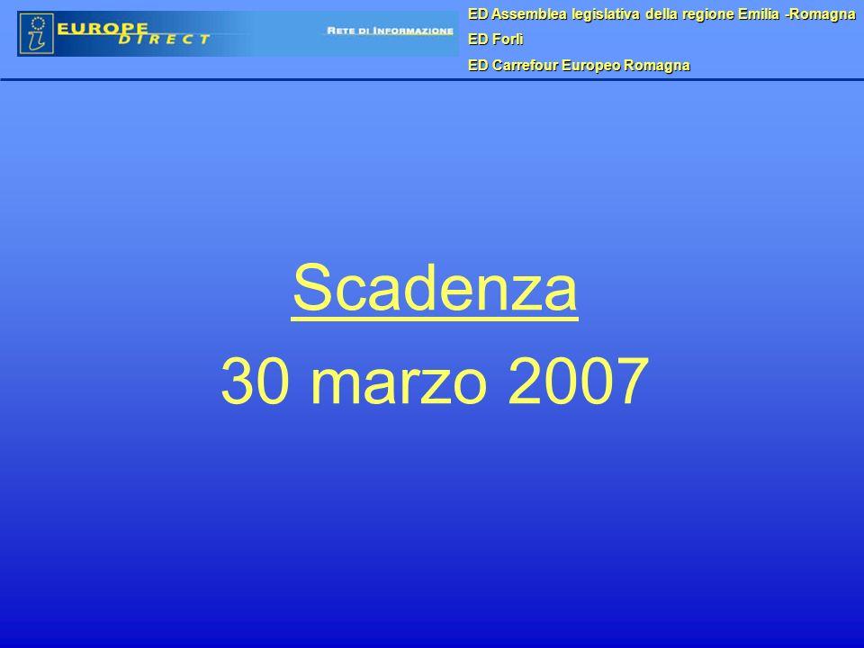 ED Assemblea legislativa della regione Emilia -Romagna ED Forlì ED Carrefour Europeo Romagna Scadenza 30 marzo 2007
