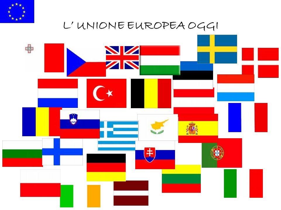 L UNIONE EUROPEA OGGI