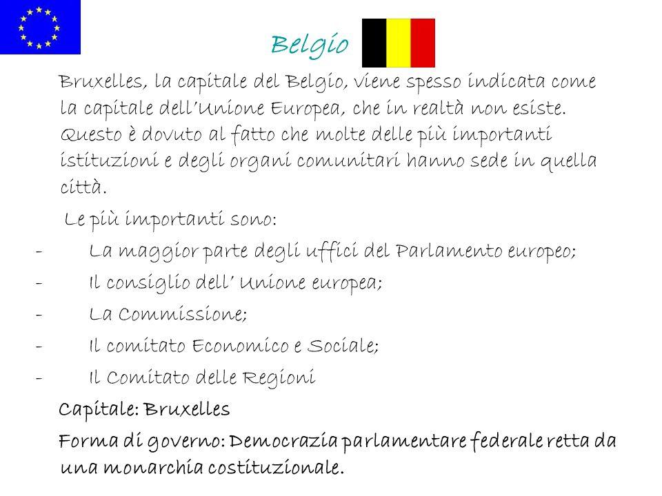 Belgio Bruxelles, la capitale del Belgio, viene spesso indicata come la capitale dellUnione Europea, che in realtà non esiste. Questo è dovuto al fatt