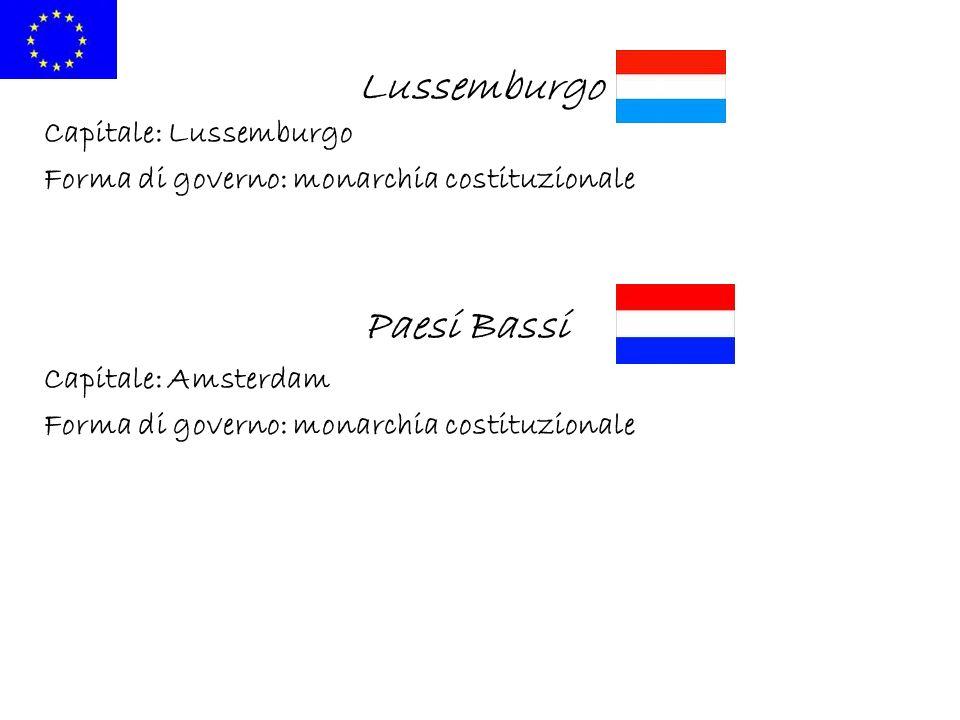 Lussemburgo Capitale: Lussemburgo Forma di governo: monarchia costituzionale Paesi Bassi Capitale: Amsterdam Forma di governo: monarchia costituzional