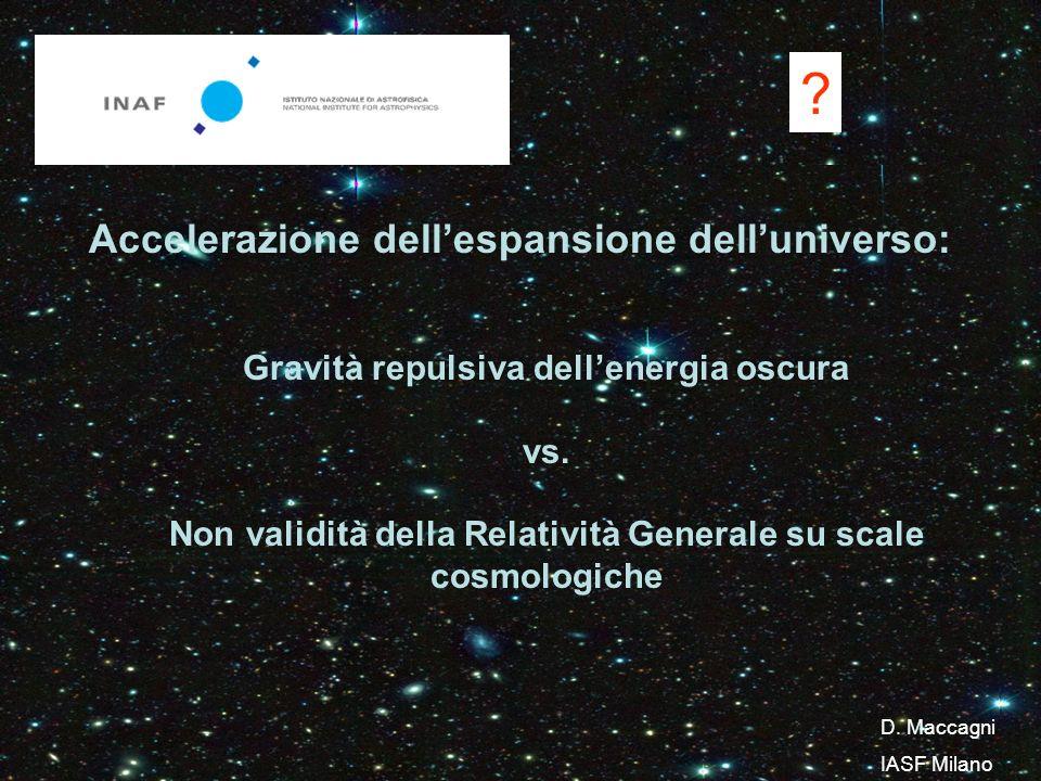 Accelerazione dellespansione delluniverso: Gravità repulsiva dellenergia oscura vs.