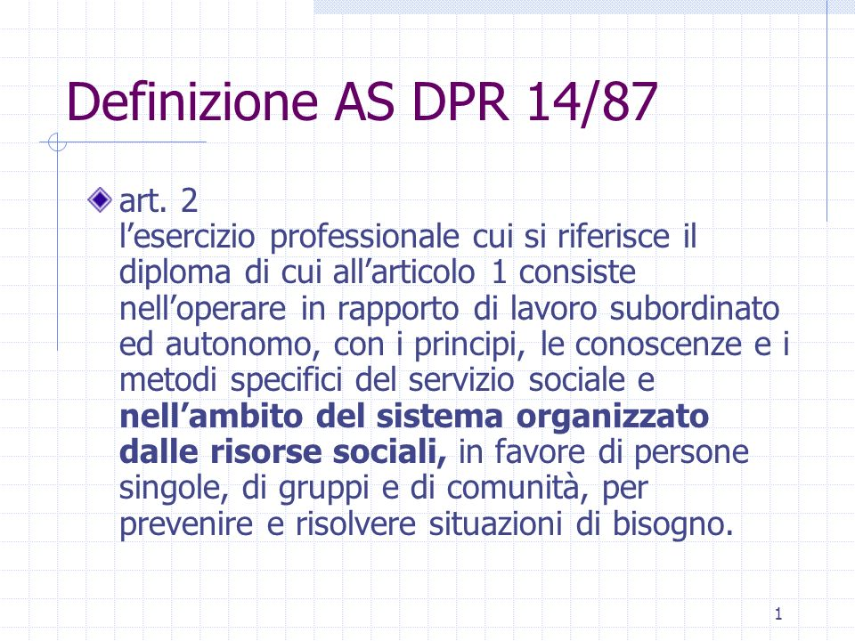 1 Definizione AS DPR 14/87 art.