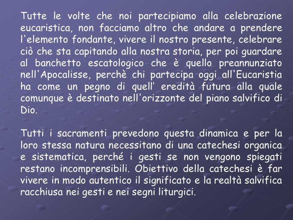 Tutte le volte che noi partecipiamo alla celebrazione eucaristica, non facciamo altro che andare a prendere l'elemento fondante, vivere il nostro pres