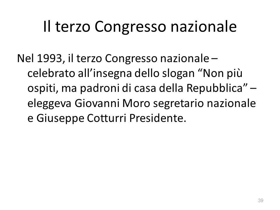Il terzo Congresso nazionale Nel 1993, il terzo Congresso nazionale – celebrato allinsegna dello slogan Non più ospiti, ma padroni di casa della Repub