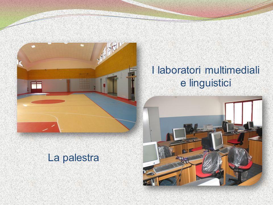 La palestra I laboratori multimediali e linguistici