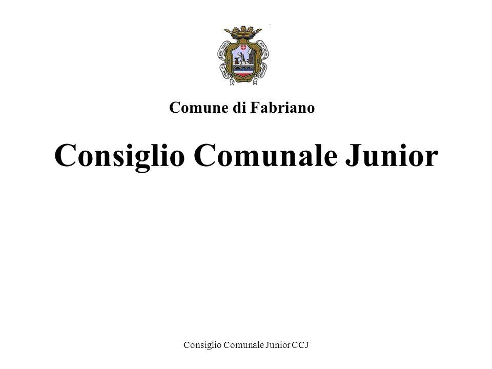Consiglio Comunale Junior CCJ Consiglio Comunale Junior Comune di Fabriano