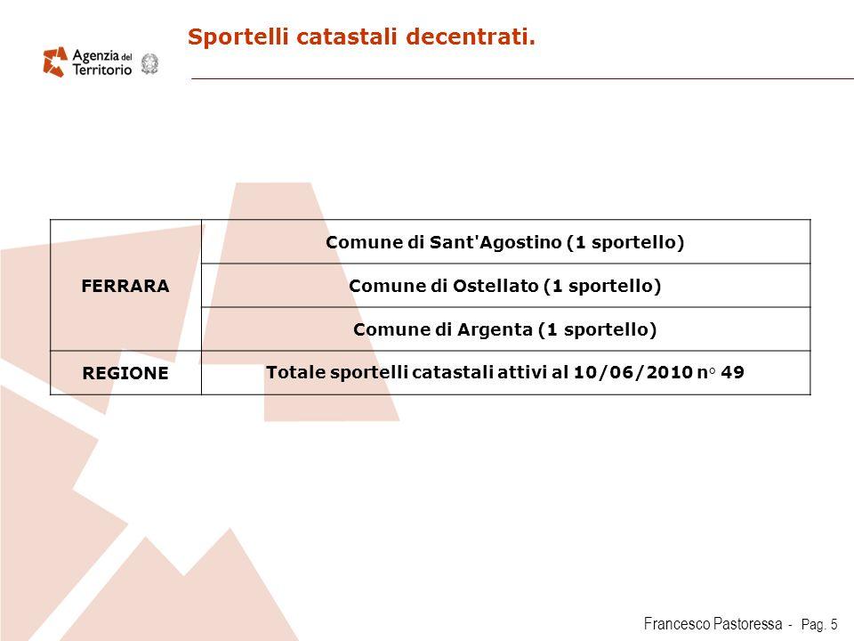 Francesco Pastoressa - Pag.5 Sportelli catastali decentrati.