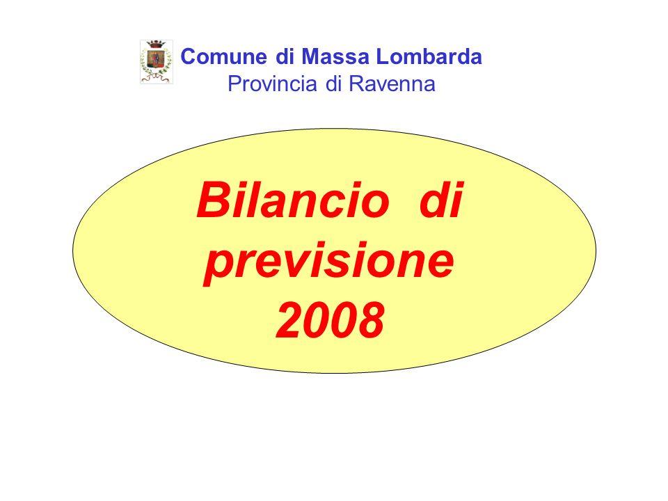 Comune di Massa Lombarda Provincia di Ravenna Bilancio di previsione 2008