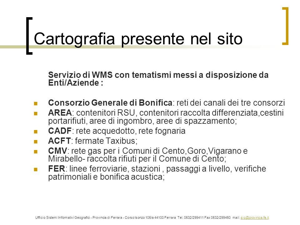Cartografia presente nel sito Servizio di WMS con tematismi messi a disposizione da Enti/Aziende : Consorzio Generale di Bonifica: reti dei canali dei