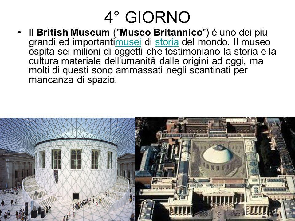 4° GIORNO Il British Museum (