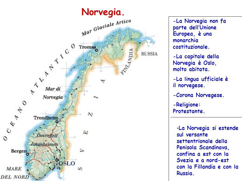 Norvegia. -La Norvegia non fa parte dellUnione Europea, è una monarchia costituzionale. -La capitale della Norvegia è Oslo, molto abitata. -La lingua
