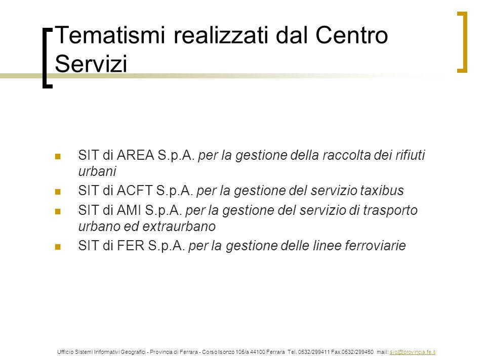 Tematismi realizzati dal Centro Servizi SIT di AREA S.p.A.