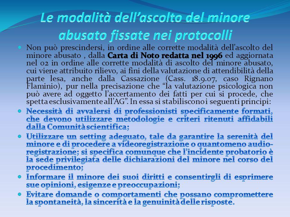 La Carta di Noto è stata integrata dal Protocollo di Venezia del 23.9.07, che estende tali principi ai casi di abuso sessuale collettivo sui minori.
