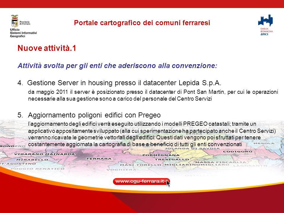 Nuove attività.1 Attività svolta per gli enti che aderiscono alla convenzione: 4.