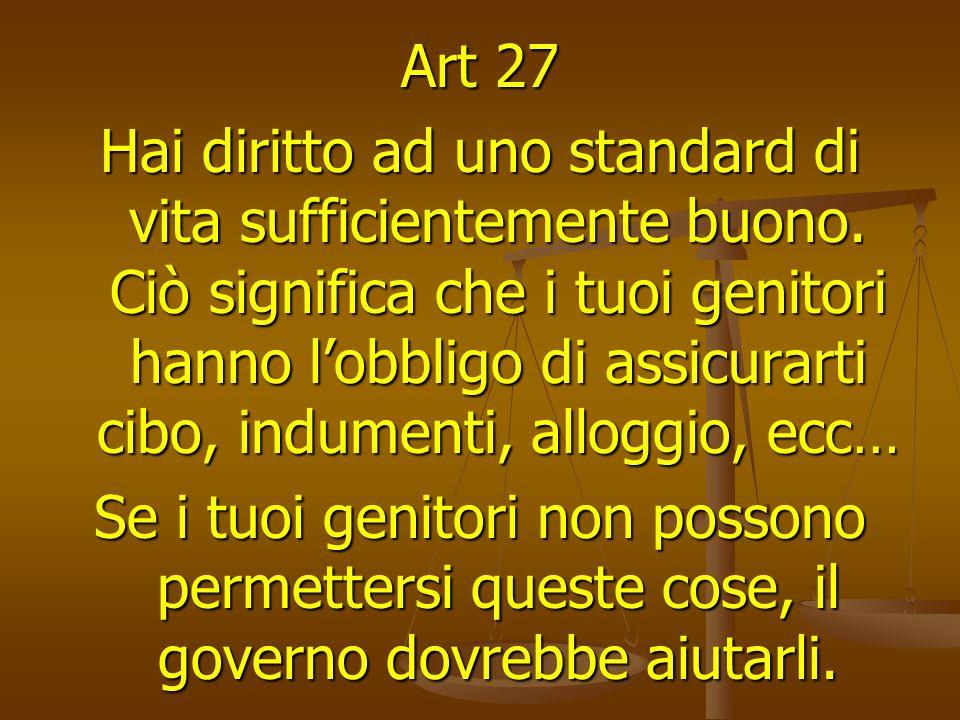 Art 27 Hai diritto ad uno standard di vita sufficientemente buono.