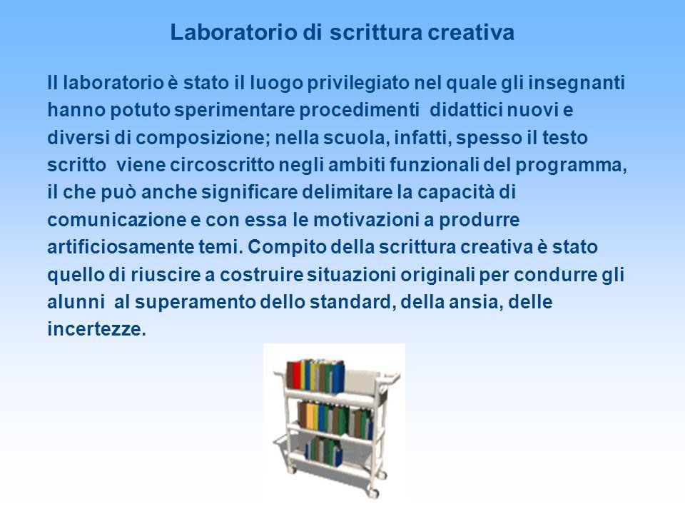Il laboratorio è stato il luogo privilegiato nel quale gli insegnanti hanno potuto sperimentare procedimenti didattici nuovi e diversi di composizione