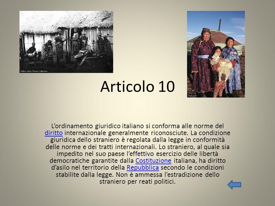Articolo 10 Lordinamento giuridico italiano si conforma alle norme del diritto internazionale generalmente riconosciute. La condizione giuridica dello