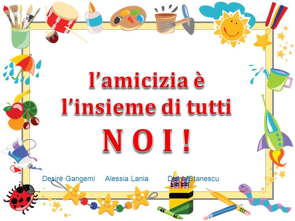 Desiré Gangemi Alessia Lania Diana Stanescu