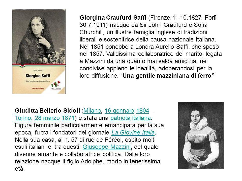 Giorgina Craufurd Saffi (Firenze 11.10.1827–Forlì 30.7.1911) nacque da Sir John Craufurd e Sofia Churchill, unillustre famiglia inglese di tradizioni liberali e sostenitrice della causa nazionale italiana.