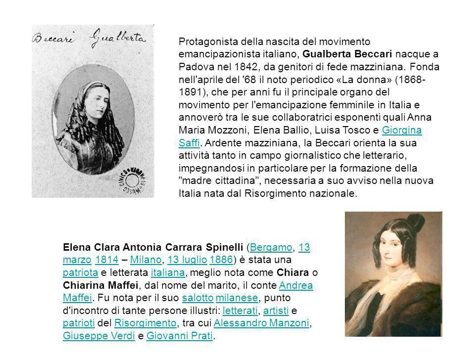 Protagonista della nascita del movimento emancipazionista italiano, Gualberta Beccari nacque a Padova nel 1842, da genitori di fede mazziniana. Fonda