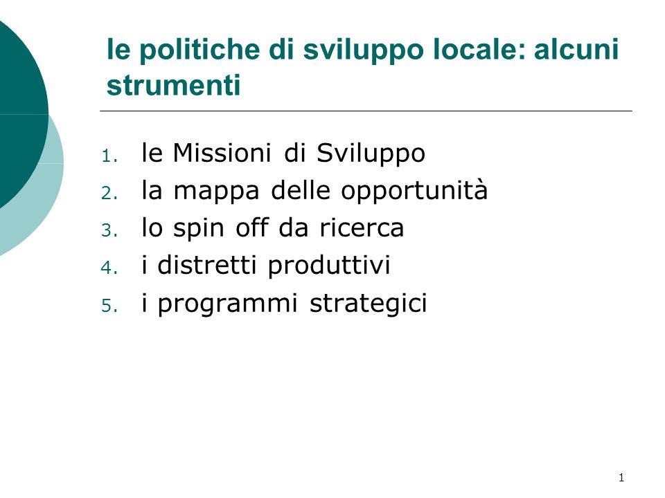 1 le politiche di sviluppo locale: alcuni strumenti 1.