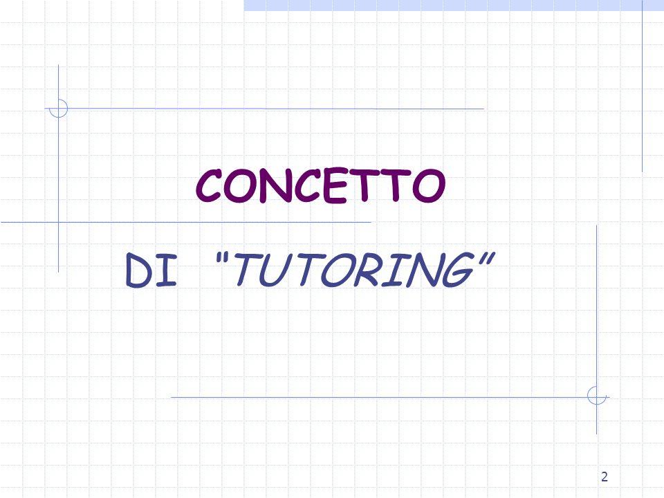 2 CONCETTO DI TUTORING