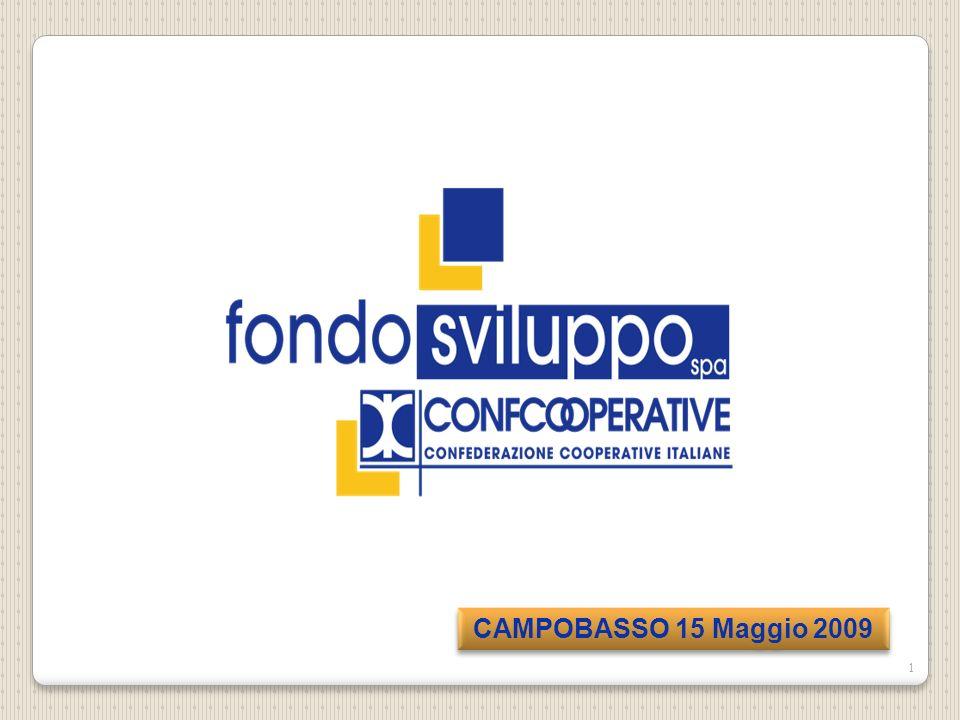 Fondosviluppo SpA è una società senza scopo di lucro che gestisce il fondo mutualistico costituito da Confcooperative per la promozione e lo sviluppo della cooperazione, ai sensi dellart.