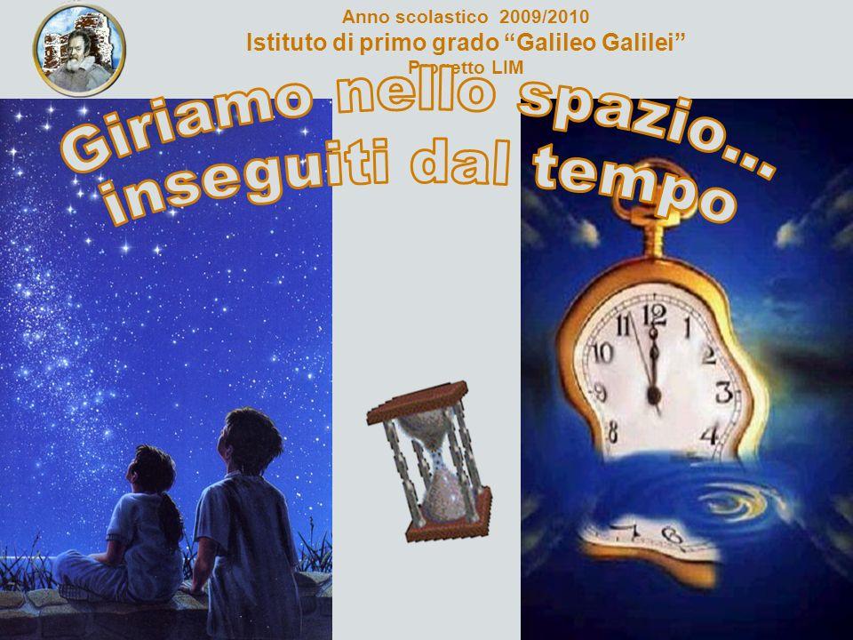 Anno scolastico 2009/2010 Istituto di primo grado Galileo Galilei Progetto LIM