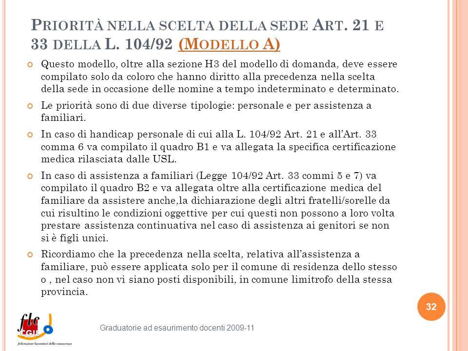 P RIORITÀ NELLA SCELTA DELLA SEDE A RT. 21 E 33 DELLA L.