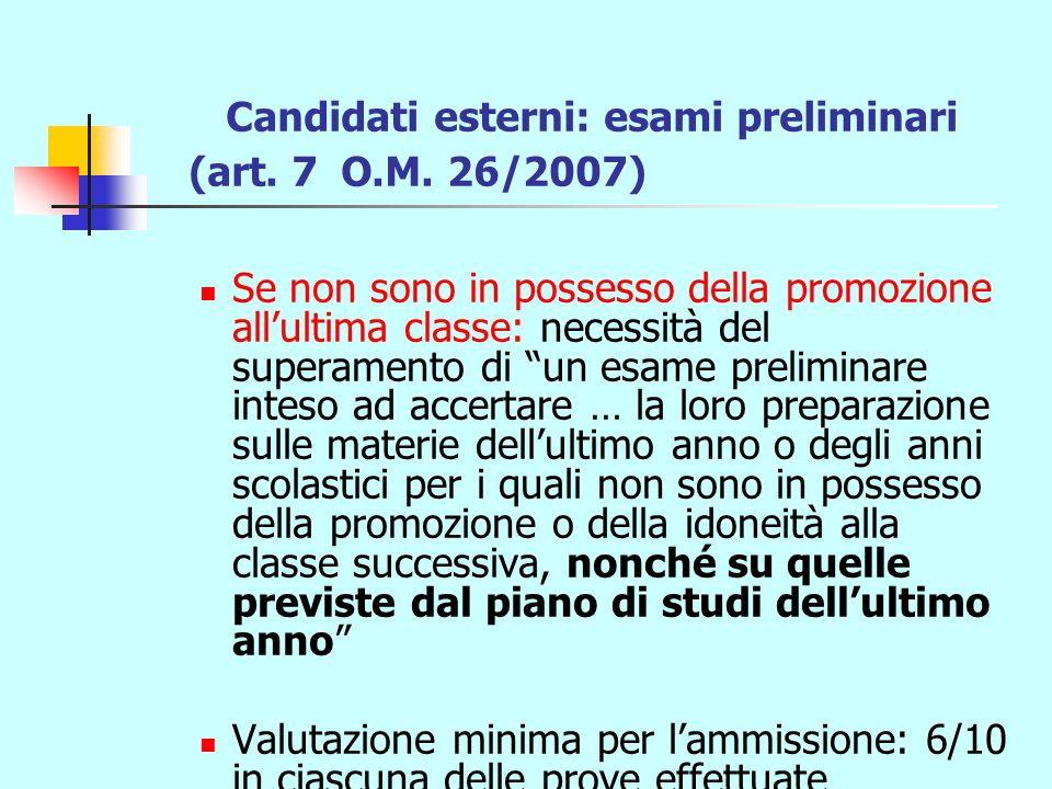 Candidati esterni: esami preliminari (art. 7 O.M.