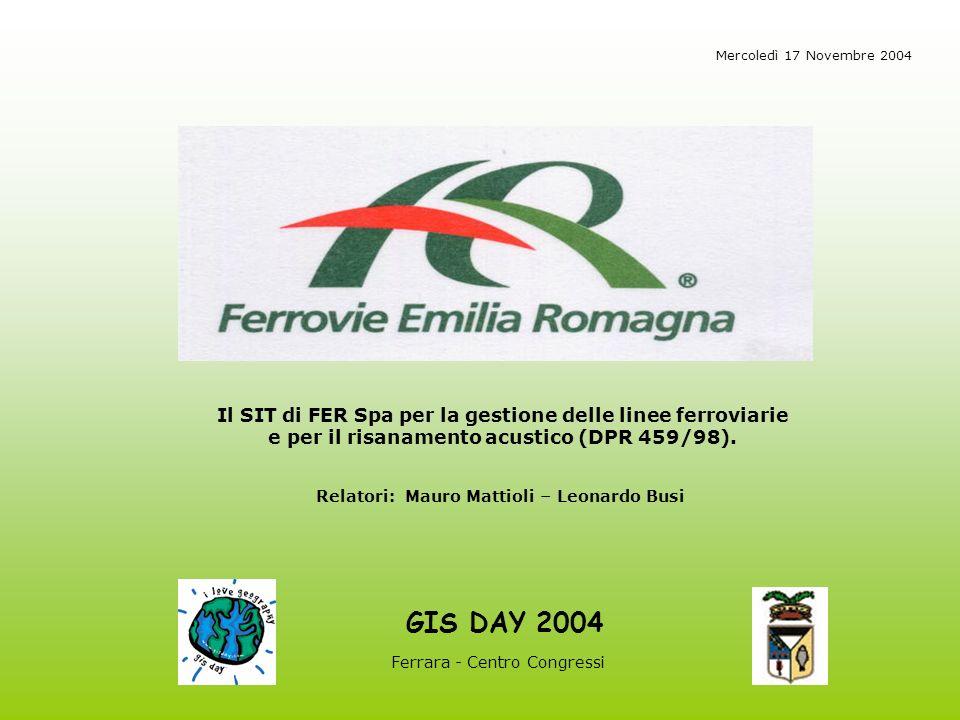 GIS DAY 2004 Il SIT di FER Spa per la gestione delle linee ferroviarie e per il risanamento acustico (DPR 459/98).