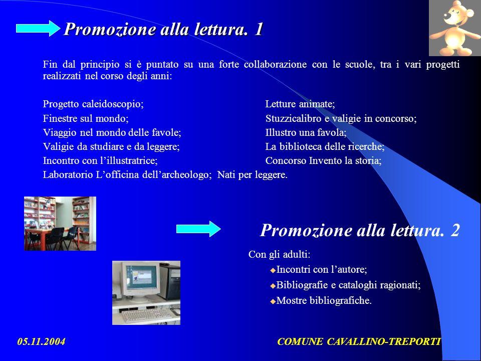 05.11.2004COMUNE CAVALLINO-TREPORTI Promozione alla lettura.
