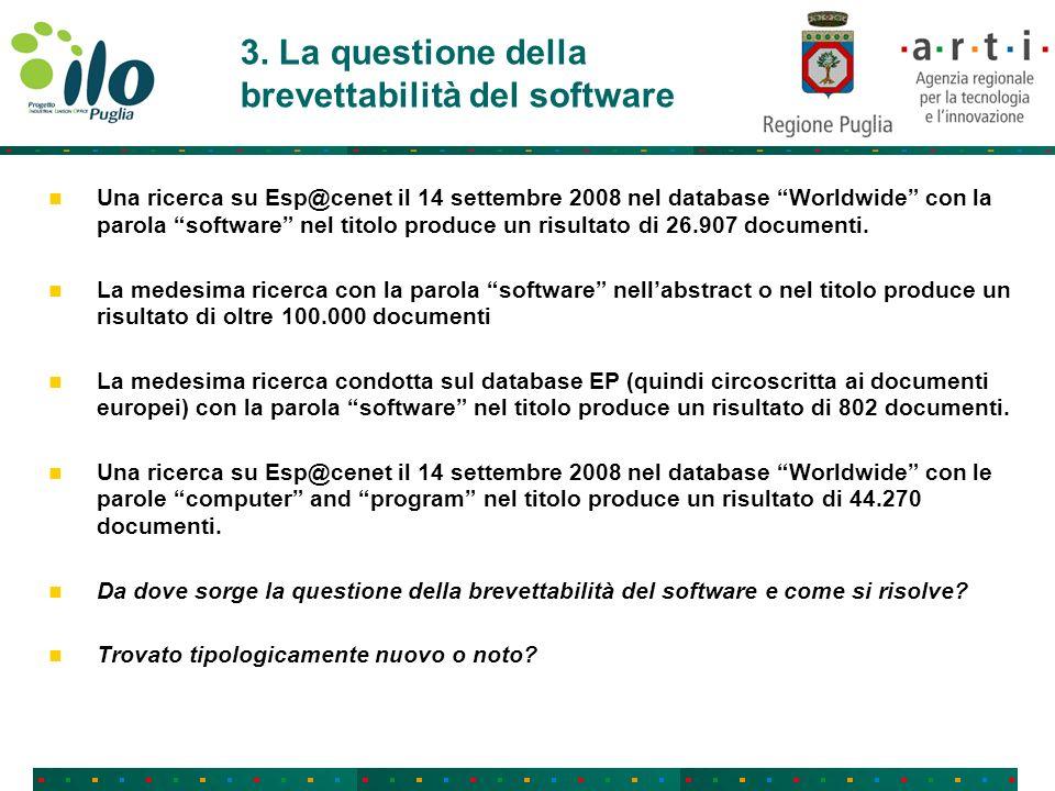 3. La questione della brevettabilità del software Una ricerca su Esp@cenet il 14 settembre 2008 nel database Worldwide con la parola software nel tito