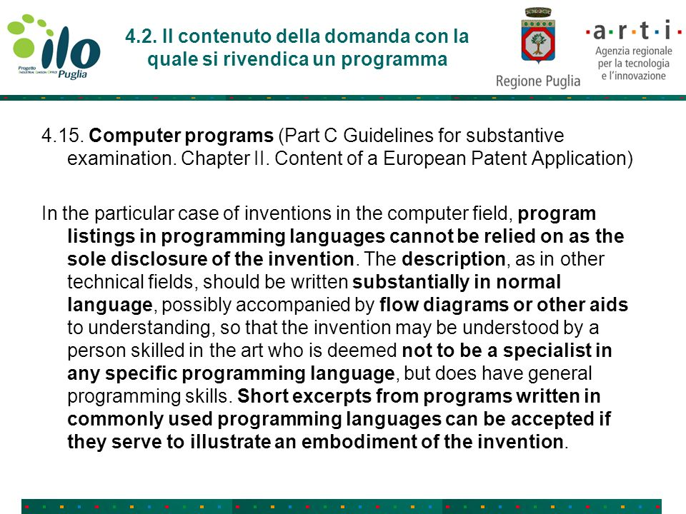 4.2. Il contenuto della domanda con la quale si rivendica un programma 4.15. Computer programs (Part C Guidelines for substantive examination. Chapter